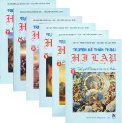 Bộ Sách Truyện Kể Thần Thoại Hi Lạp - Trọn Bộ 7 Tập