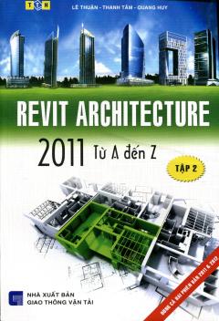 Revit Architecture 2011 Từ A Đến Z - Tập 2