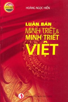 Luận Bàn Minh Triết & Minh Triết Việt