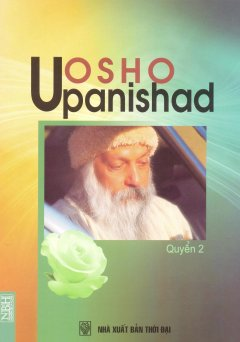 Osho Upanishad - Quyển 2