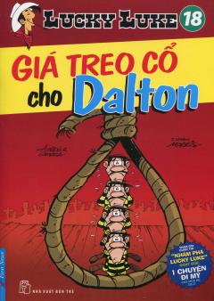 Lucky Luke 18 - Giá Treo Cổ Cho Dalton