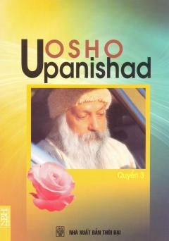 Osho Upanishad - Quyển 3