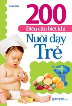 200 Điều Cần Biết Khi Nuôi Dạy Trẻ
