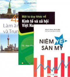 Bộ Sách Kinh Tế Của Tiến Sĩ Alan Phan 1 (Bộ 3 Cuốn)