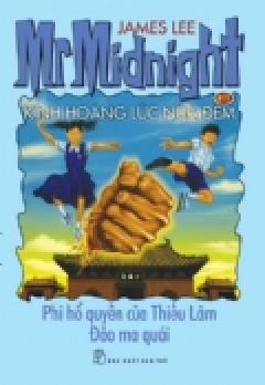 Kinh Hoàng Lúc Nửa Đêm - Tập 19: Phi Hổ Quyền Của Thiếu Lâm; Đảo Ma Quái
