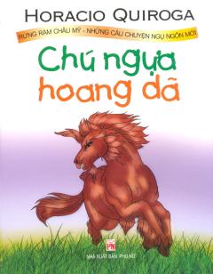 Chú Ngựa Hoang Dã