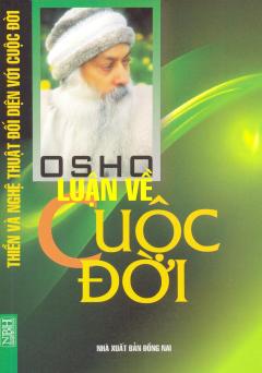 Osho - Luận Về Cuộc Đời