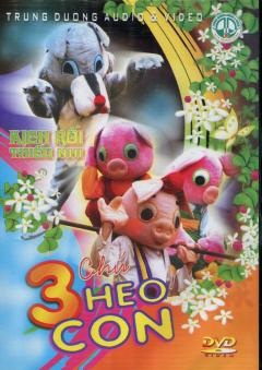 DVD Kịch Rối Thiếu Nhi - 3 Chú Heo Con