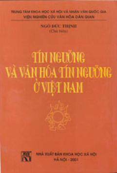 Tín ngưỡng và văn hoá tín ngưỡng ở Việt Nam