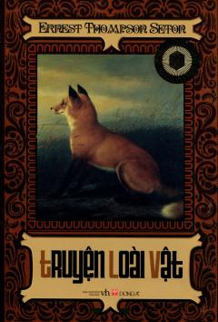 Văn Học Cổ Điển - Truyện Loài Vật