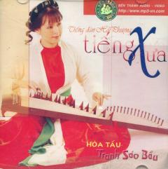 CD Hòa Tấu Tranh Sáo Bầu - Tiếng Xưa - Tiếng Đàn Hải Phượng