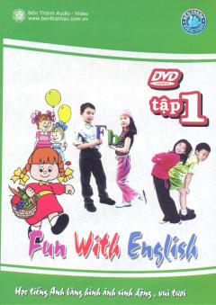DVD Học Tiếng Anh Bằng Hình Ảnh Sinh Động, Vui Tươi - Tập 1