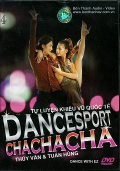DVD Tự Luyện Khiêu Vũ Quốc Tế .4 - Cha Cha Cha Dance Sport - Thùy Vân & Tuấn Hùng