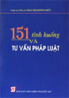 151 tình huống và tư vấn pháp luật