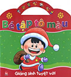 Bé Tập Tô màu - Giáng Sinh Tuyệt Vời
