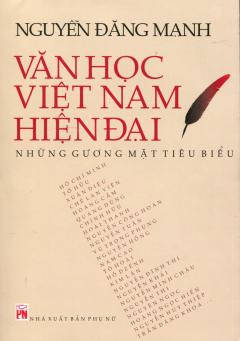 Văn Học Việt Nam Hiện Đại - Những Gương Mặt Tiêu Biểu