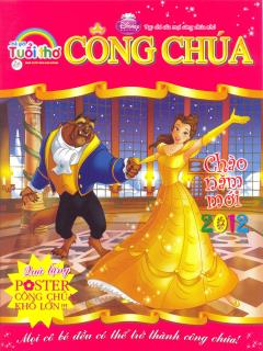 Tạp chí Thế Giới Tuổi Thơ - Công Chúa Kèm Quà Tặng: Poster Công Chúa Khổ Lớn - Số 22+23 (Tháng 01/2012)