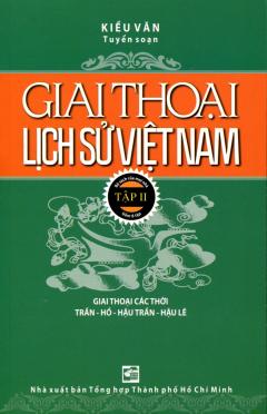 Giai Thoại Lịch Sử Việt Nam - Tập II