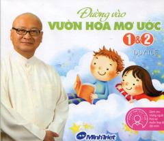 CD Sách Nói - Đường Vào Vườn Hoa Mơ Ước 1&2