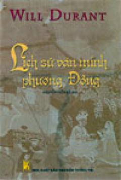 Lịch sử văn minh phương Đông (gồm Trung Hoa-Ấn Độ-Ả Rập - 3 cuốn)