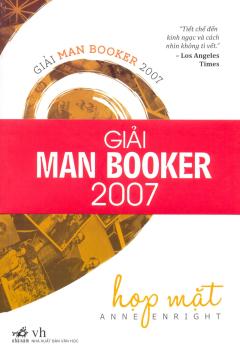 Họp Mặt (Giải Man Booker 2007)