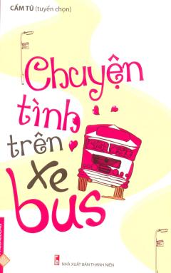 Chuyện Tình Trên Xe Bus