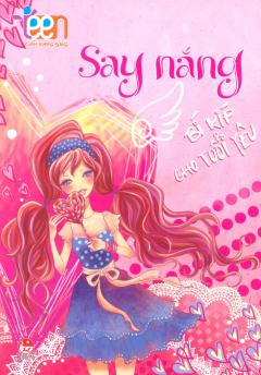 Cẩm Nang Sống Teen - Say Nắng