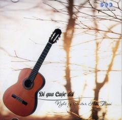 CD Hòa Tấu: Đi Qua Cuộc Đời - Nghệ Sỹ Guitar Hải Thoại