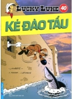 Lucky Luke 40 - Kẻ Đào Tẩu