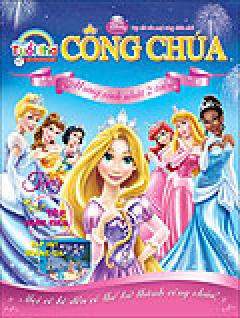 Tạp chí Thế Giới Tuổi Thơ - Công Chúa - Số 25 (Tháng 3/2012)