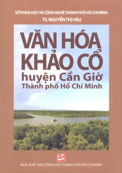 Văn Hóa Khảo Cổ Huyện Cần Giờ Thành Phố Hồ Chí Minh