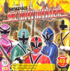 VCD 19: Shinkenger Siêu Nhân Thần Kiếm (Tập 37 & Tập 38)
