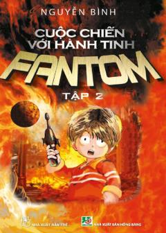 Cuộc Chiến Với Hành Tinh Fantom - Tập 2