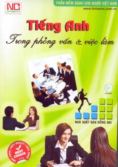 CD Phần Mềm Dành Cho Người Việt Nam - Tiếng Anh Trong Phỏng Vấn & Việc Làm