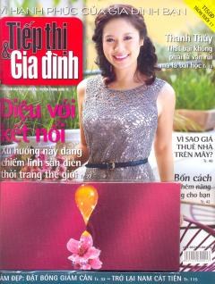 Tiếp Thị & Gia Đình - TT&GĐ Tròn Tuổi 11 - Kèm Quà Tặng: Nước Xả Vải Comfort Tinh Dầu Thơm Mới (Tháng 04/2012)