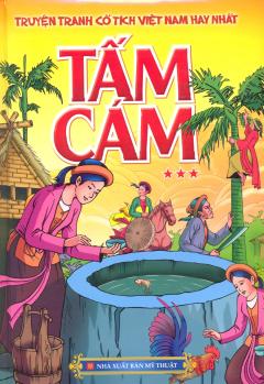 Truyện Tranh Cổ Tích Việt Nam Hay Nhất - Tấm Cám (Tập 3)