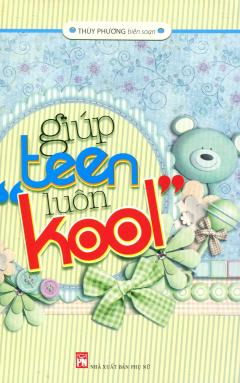 Giúp Teen Luôn Kool