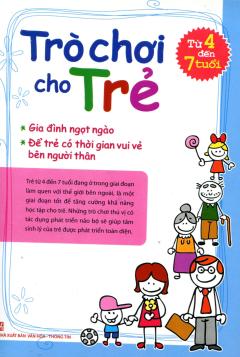 Trò Chơi Cho Trẻ Từ 4 Đến 7 Tuổi