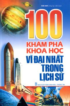 100 Khám Phá Khoa Học Vĩ Đại Nhất Trong Lịch Sử