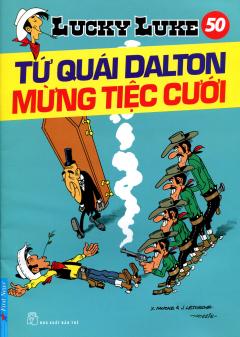 Lucky Luke 50 - Tứ Quái Dalton Mừng Tiệc Cưới