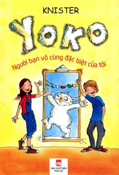 Yoko - Người Bạn Vô Cùng Đặc Biệt Của Tôi
