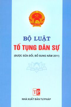 Bộ Luật Tố Tụng Dân Sự (Được Sửa Đổi, Bổ Sung Năm 2011)