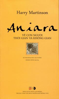 Aniara - Về Con Người Thời Gian Và Không Gian - Sử Thi Khoa Học Giả Tưởng