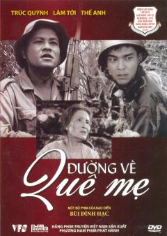 DVD Đường Về Quê Mẹ - Một Bộ Phim Của Đạo Diễn Bùi Đình Hạt (Phim Việt Nam)