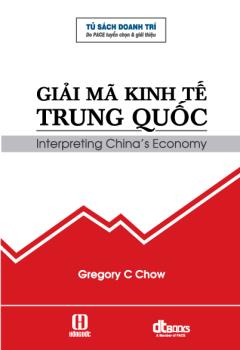 Giải Mã Kinh Tế Trung Quốc