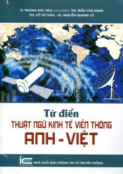 Từ Điển Thuật Ngữ Kinh Tế Viễn Thông Anh-Việt