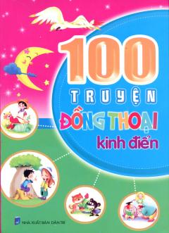 100 Truyện Đồng Thoại Kinh Điển