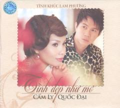 CD Tình Khúc Lam Phương - Tình Đẹp Như Mơ - Cẩm Ly & Quốc Đại