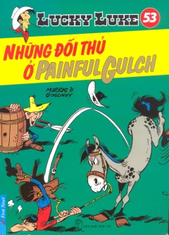Lucky Luke 53 - Những Đối Thủ Ở Painful Gulch
