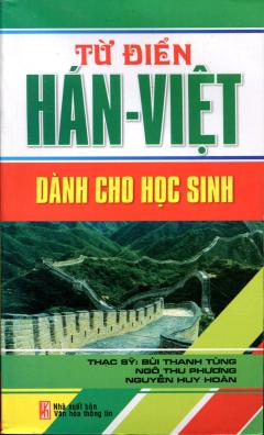 Từ Điển Hán-Việt Dành Cho Học Sinh